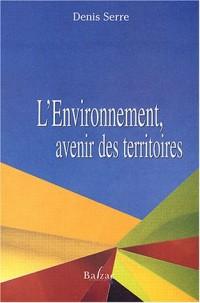 L'environnement, avenir des territoires
