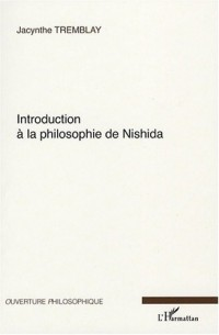Introduction à la philosophie de Nishida