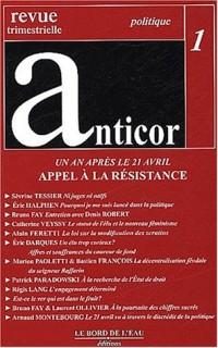 Anticor, numéro 1 : Appel à la résistance