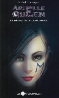 Arielle Queen Vol 08 le Règne de la Lune Noire