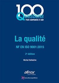 La qualité : ISO 9001-2015