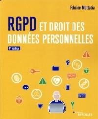RGPD et droit des données personnelles: Enfin un manuel complet sur le nouveau cadre juridique issu du RGPD et de la loi Informatique et Libertés de 2018