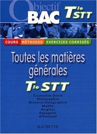 Objectif Bac - Toutes les matières : Terminale STT (Cours, méthodes, exercices corrigés)