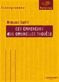 Ces empereurs aux ombrelles trouées (19)