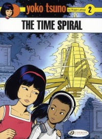 Yoko Tsuno, Tome 2 : The time spiral