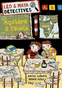 Léo et Maya, détectives - tome 08 : Mystère à l'école