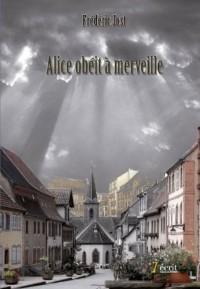 Alice obéit à merveille