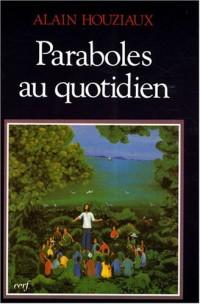 Paraboles au quotidien