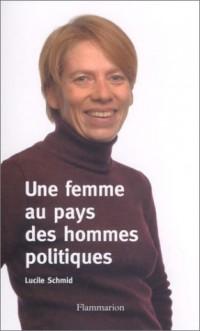 Une femme au pays des hommes politiques