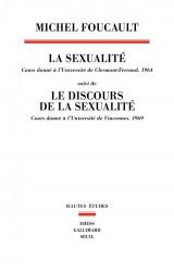 La sexualité - cours donné à l'universite de Clermon-Ferrand (1964), suivi de le discours de la sexu