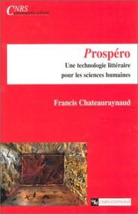 Prospéro : Une technologie littéraire pour les sciences humaines