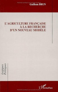 L'agriculture française à la recherche d'un nouveau modèle