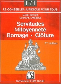 Servitudes, mitoyenneté, bornage, clôture