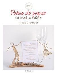 Poesie de Papier : la Deco de Table
