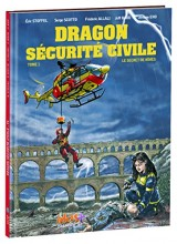 Dragon Sécurité Civile T1
