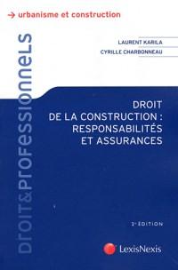 Droit de la Construction : Responsabilites et Assurances (ancienne édition)