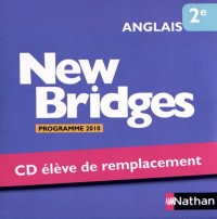 Anglais 2e New Bridges : Elève de remplacement, Programme 2010 (1CD audio)