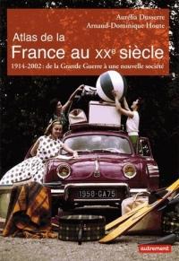 Atlas de la France au XXème siècle