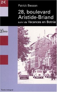 28, boulevard Aristide-Briand, suivi de