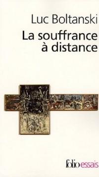 La souffrance à distance