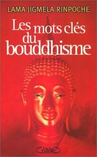 Les Mots clés du boudhisme
