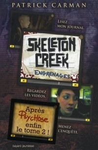 Skeleton Creek T2 - Engrenage - Juin2011