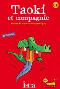 Methode de Lecture Syllabique - CP - Taoki et Compagnie - Syllabaire