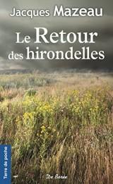 Le Retour des Hirondelles [Poche]