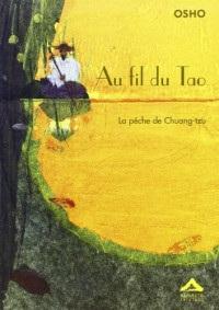 Au Fil du Tao - la Peche de Chuang-Tzu