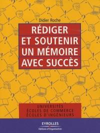 Rédiger et soutenir un mémoire avec succès