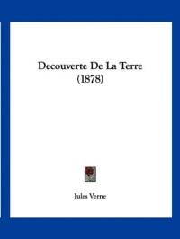 Decouverte de La Terre (1878)
