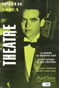 L'Avant-Scène théâtre, N° 452-453, 1er au 1 : Spécial Lorca