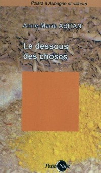 Le Dessous des Choses