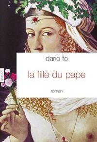 La fille du Pape: Traduit de l'italien par Camille Paul
