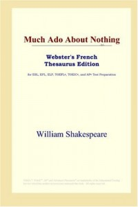 Much Ado About Nothing: Webster's French Thesaurus