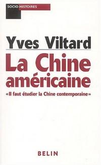 La Chine américaine : Il faut étudier la Chine contemporaine