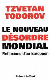 Le Nouveau Désordre mondial : Réflexions d'un Européen