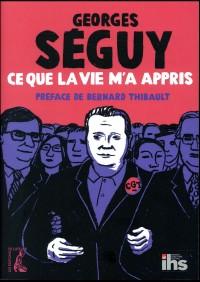 Georges Seguy par Lui-Meme
