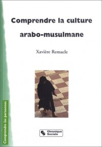 Comprendre la culture arabo musulmane