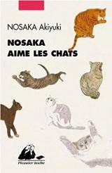 Nosaka aime les chats [Poche]