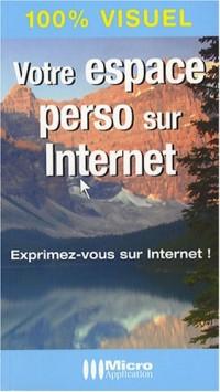 Votre espace perso sur Internet