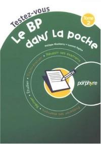 Le BP dans la poche : Tome 2