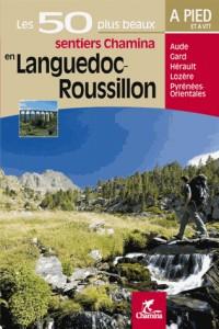 Les 50 plus beaux sentiers Chamina en Languedoc-Roussillon : A pied et à VTT