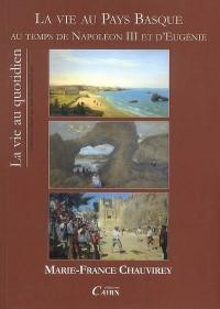 La vie au Pays Basque au temps de Napoléon III