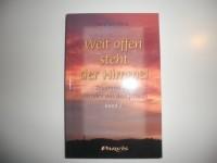 Weit offen steht der Himmel: Band 2: Zeugnisse von Lebenden aus dem Jenseits (Livre en allemand)