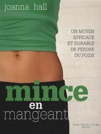 Mince en mangeant : Un moyen efficace et durable de perdre du poids