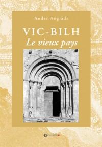Vic-bilh, le vieux pays