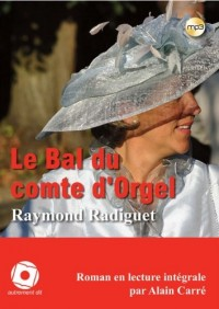 Le bal du comte d'Orgel (1CD audio MP3)