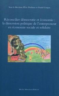 Réconcilier démocratie et économie