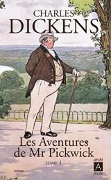 Les aventures de Mr Pickwick t. 1 [Poche]